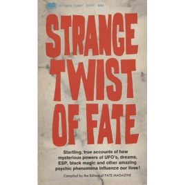 Fate magazine : Strange twist of fate