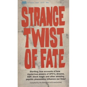 Fate magazine : Strange twist of fate (Pb)