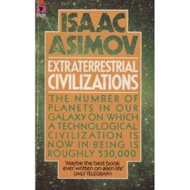 Asimov, Isaac: Extraterrestrial civilizations