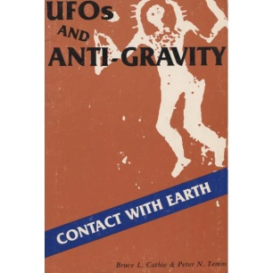 Cathie, Bruce L. & Temm, Peter N.: UFOs and antigravity (Pb)