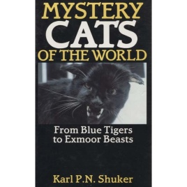 Shuker, Karl P.N.: Mystery cats of the world
