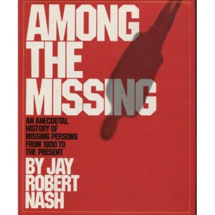 Nash, Robert Jay: Among the missing
