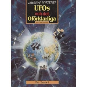 Beasant, Pam: Världens mysterier.UFOs och det oförklarliga