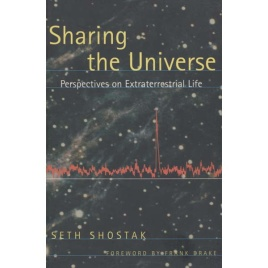 Shostak, Seth: Sharing the universe