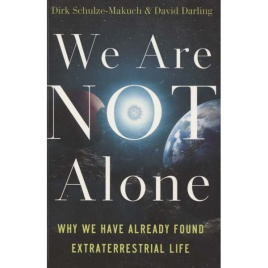 Darling,David & Schulze-Makuch Dirk: We are not alone