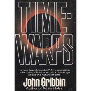 Gribbin, John: Timewarps