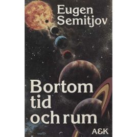 Semitjov, Eugen: Bortom tid och rum