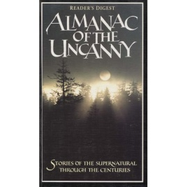 Readers Digest: Almanac of the uncanny