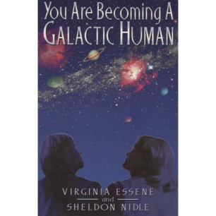 Essene, Virginia & Nidle, Sheldon: You are becoming a galactic human.
