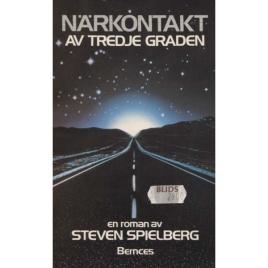 Spielberg, Steven: Närkontakt av tredje graden. (Pb)