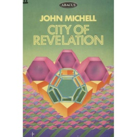 Michell, John: City of revelation