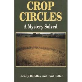 Randles, Jenny & Fuller, Paul: Crop circles