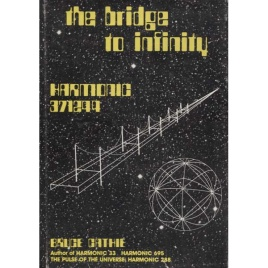 Cathie, Bruce: The bridge to infinity