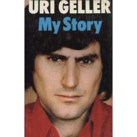 Geller, Uri: My story