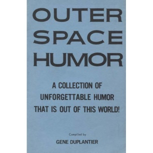Duplantier, Gene: Outer space humor