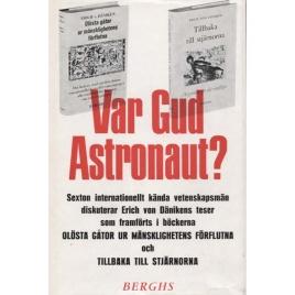 Khuon, Ernst von: Var Gud astronaut?