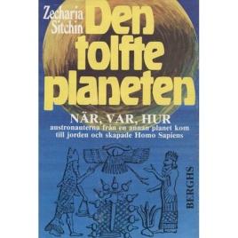 Sitchin, Zecharia: Den tolfte planeten