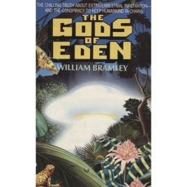 Bramley, William: The gods of Eden