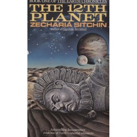Sitchin, Zecharia: The 12th planet