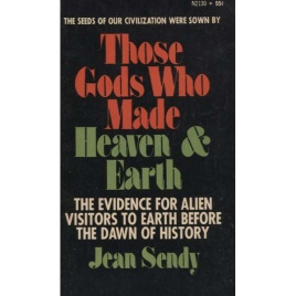 Sendy, Jean: Those gods who made heaven & earth (Pb)