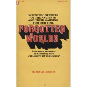 Charroux, Robert: Forgotten worlds (Pb)