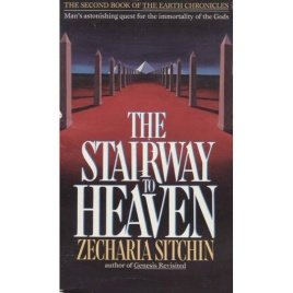 Sitchen, Zecharia: The stairway to heaven
