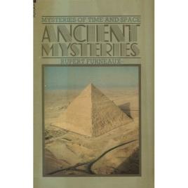 Furneaux, Rupert: Ancient mysteries