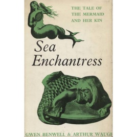 Benwell, Gwen & Arthur, Waugh: Sea Enchantress