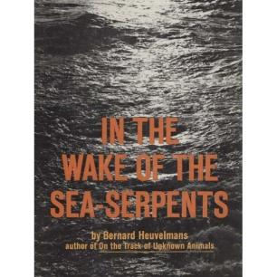 Heuvelmans, Bernard: In the wake of the sea-serpents