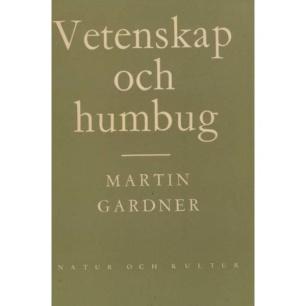 Gardner, Martin: Vetenskap och humbug