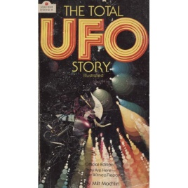 Machlin, Milt: The total UFO story