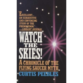 Peebles, Curtis: Watch the skies!