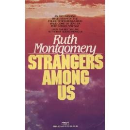 Montgomery, Ruth: Strangers among us (Pb)