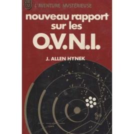 Hynek, J. Allen: Nouveau rapport sur les O.V.N.I.