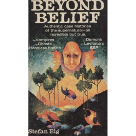 Elg, Stefan: Beyond  belief