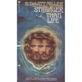 DeWitt Miller, R.: Stranger than life