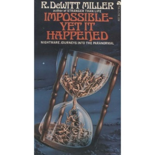 DeWitt Miller, R.: Impossible - yet it happened (Pb)