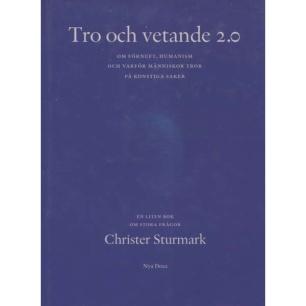 Sturmark, Christer: Tro och vetande 2.0