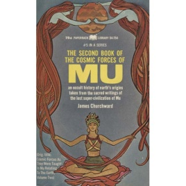 Churchward, James: The second book of the cosmic forces of Mu (Pb)
