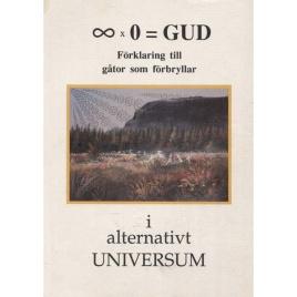 Nilsson, Göran: En kosmosteori. Komplett förslag. Förklaring till gåtor som förbryllar i ett alternativt Universum