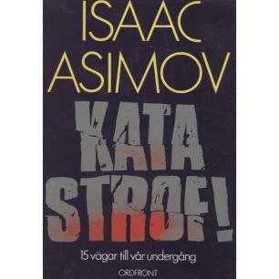 Asimov, Isaac: Katastrof