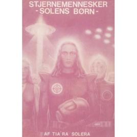 Solera, Tia'Ra: Stjernemennesker - solens børn