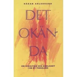 Arlebrand, Håkan: Det okända