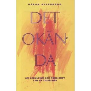 Arlebrand, Håkan: Det okända - 1995,Good