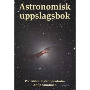 Ahlin, Per & Stenholm, Björn & Sundman, Anita: Astronomisk uppslagsbok