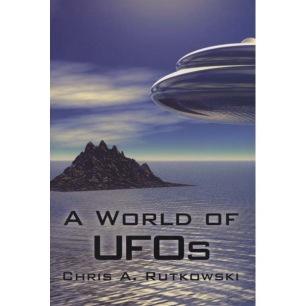 Rutkowski, Chris A.: A world of UFOs.