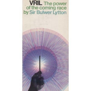 Bulwer-Lytton, Sir Edward: Vril, the power of the coming race (Pb)