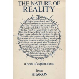 Hilarion: The nature of reality