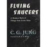 Jung, C.G.: Flying saucers. A modern myth of theings seen in the sky - Good, but poor jacket. Minor stains. Former owner.