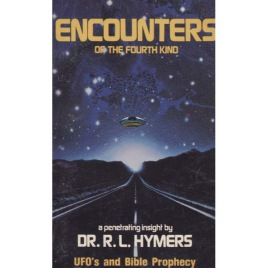Hymers, Dr. R. L.: Encounters of the fourth kind